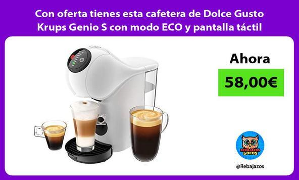 Con oferta tienes esta cafetera de Dolce Gusto Krups Genio S con modo ECO y pantalla táctil