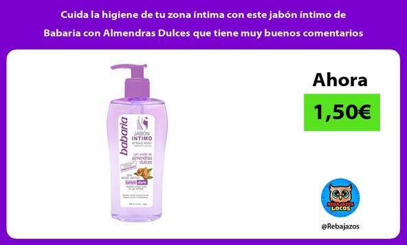 Cuida la higiene de tu zona íntima con este jabón íntimo de Babaria con Almendras Dulces que tiene muy buenos comentarios