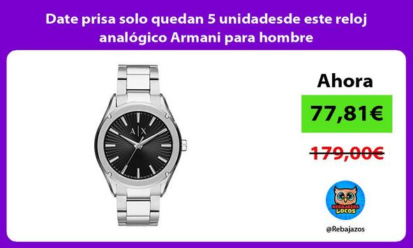 Date prisa solo quedan 5 unidadesde este reloj analógico Armani para hombre