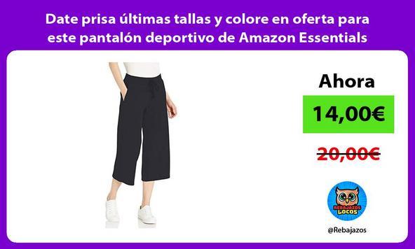 Date prisa últimas tallas y colore en oferta para este pantalón deportivo de Amazon Essentials