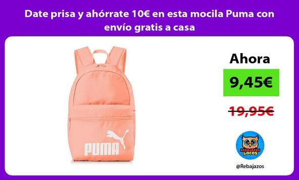 Date prisa y ahórrate 10€ en esta mocila Puma con envío gratis a casa
