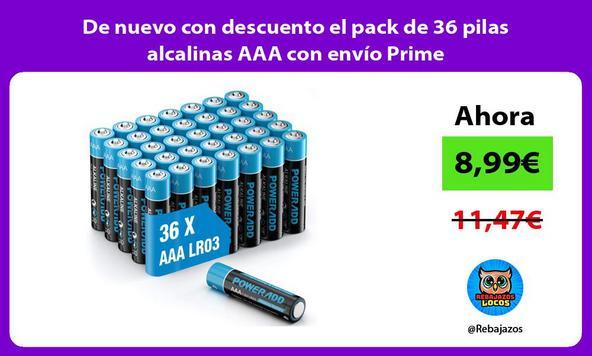 De nuevo con descuento el pack de 36 pilas alcalinas AAA con envío Prime