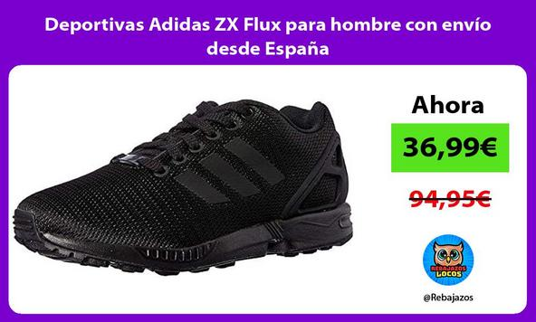 Deportivas Adidas ZX Flux para hombre con envío desde España