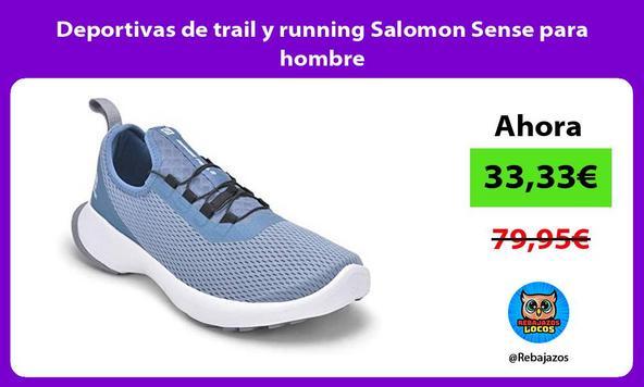 Deportivas de trail y running Salomon Sense para hombre