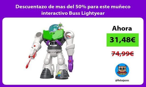 Descuentazo de mas del 50% para este muñeco interactivo Buss Lightyear
