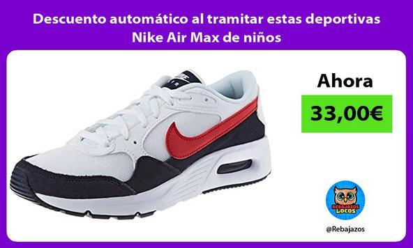 Descuento automático al tramitar estas deportivas Nike Air Max de niños