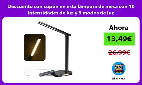 Descuento con cupón en esta lámpara de mesa con 10 intensidades de luz y 5 modos de luz