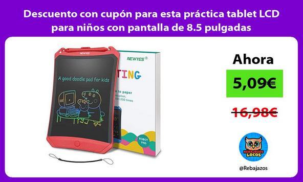 Descuento con cupón para esta práctica tablet LCD para niños con pantalla de 8.5 pulgadas