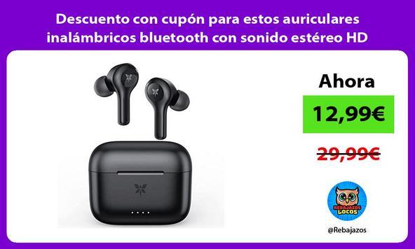 Descuento con cupón para estos auriculares inalámbricos bluetooth con sonido estéreo HD