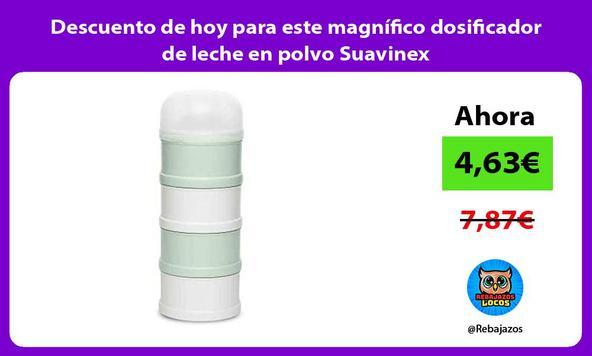 Descuento de hoy para este magnífico dosificador de leche en polvo Suavinex