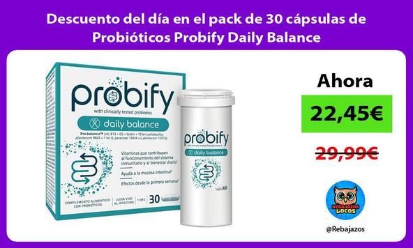 Descuento del día en el pack de 30 cápsulas de Probióticos Probify Daily Balance