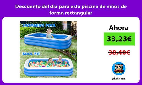 Descuento del día para esta piscina de niños de forma rectangular