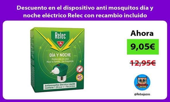 Descuento en el dispositivo anti mosquitos día y noche eléctrico Relec con recambio incluido