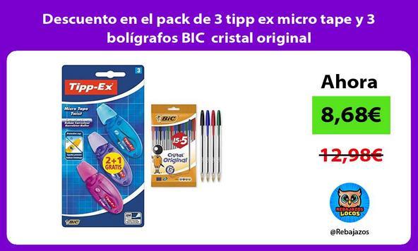 Descuento en el pack de 3 tipp ex micro tape y 3 bolígrafos BIC cristal original