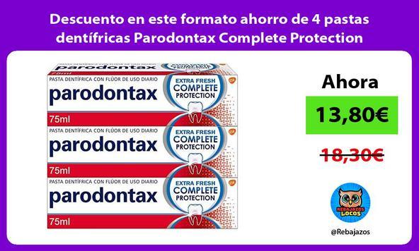 Descuento en este formato ahorro de 4 pastas dentífricas Parodontax Complete Protection