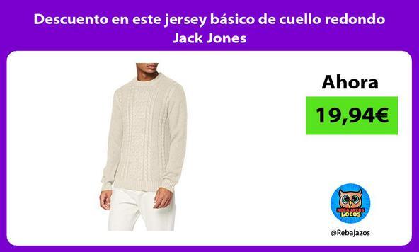 Descuento en este jersey básico de cuello redondo Jack Jones