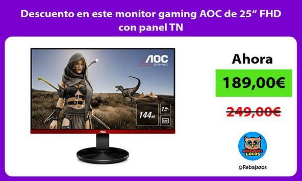 "Descuento en este monitor gaming AOC de 25"" FHD con panel TN"