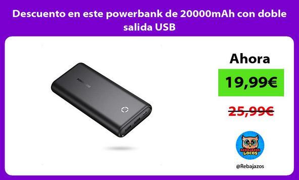 Descuento en este powerbank de 20000mAh con doble salida USB