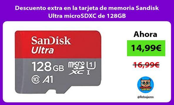 Descuento extra en la tarjeta de memoria Sandisk Ultra microSDXC de 128GB