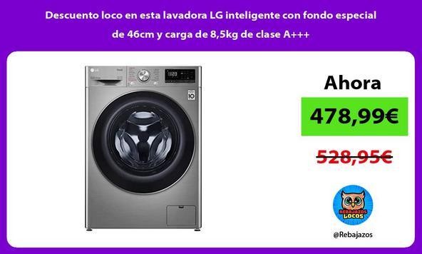 Descuento loco en esta lavadora LG inteligente con fondo especial de 46cm y carga de 8,5kg de clase A+++