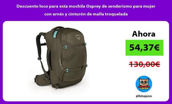 Descuento loco para esta mochila Osprey de senderismo para mujer con arnés y cinturón de malla troquelada