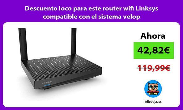 Descuento loco para este router wifi Linksys compatible con el sistema velop
