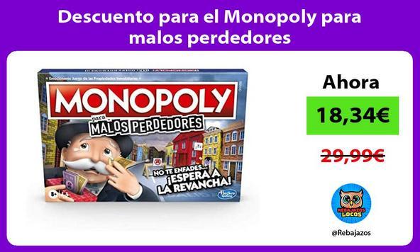 Descuento para el Monopoly para malos perdedores