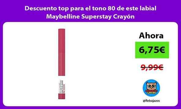 Descuento top para el tono 80 de este labial Maybelline Superstay Crayón