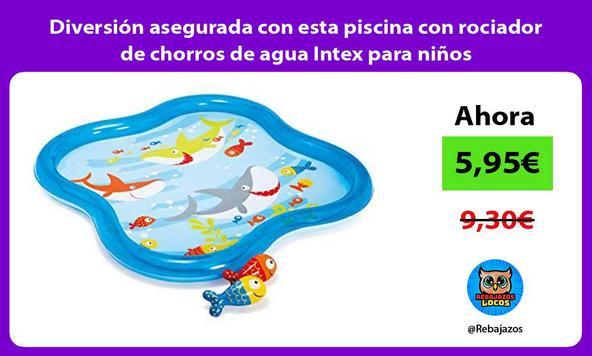 Diversión asegurada con esta piscina con rociador de chorros de agua Intex para niños