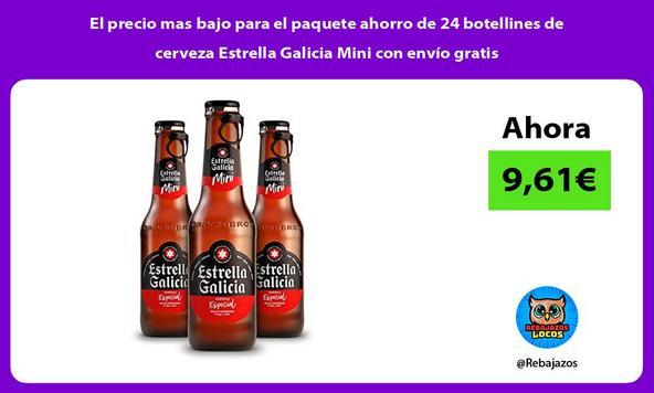 El precio mas bajo para el paquete ahorro de 24 botellines de cerveza Estrella Galicia Mini con envío gratis