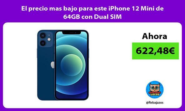 El precio mas bajo para este iPhone 12 Mini de 64GB con Dual SIM