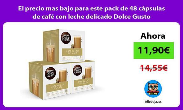 El precio mas bajo para este pack de 48 cápsulas de café con leche delicado Dolce Gusto