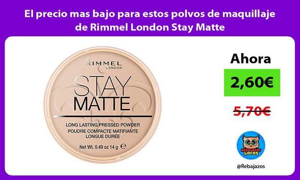 El precio mas bajo para estos polvos de maquillaje de Rimmel London Stay Matte