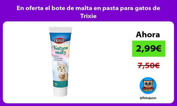 En oferta el bote de malta en pasta para gatos de Trixie