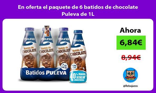 En oferta el paquete de 6 batidos de chocolate Puleva de 1L