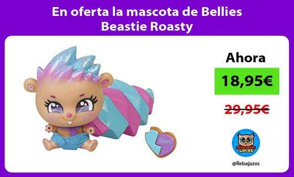En oferta la mascota de Bellies Beastie Roasty