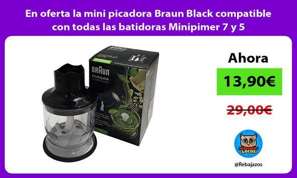 En oferta la mini picadora Braun Black compatible con todas las batidoras Minipimer 7 y 5