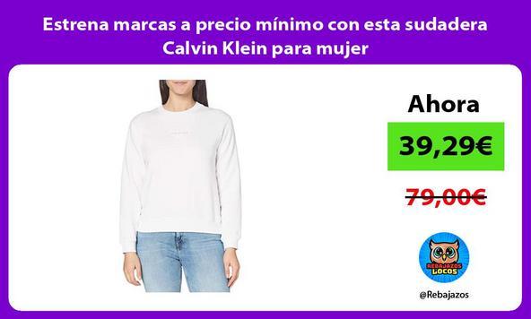 Estrena marcas a precio mínimo con esta sudadera Calvin Klein para mujer