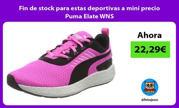 Fin de stock para estas deportivas a mini precio Puma Elate WNS