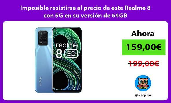 Imposible resistirse al precio de este Realme 8 con 5G en su versión de 64GB
