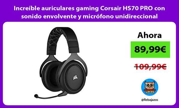 Increíble auriculares gaming Corsair HS70 PRO con sonido envolvente y micrófono unidireccional