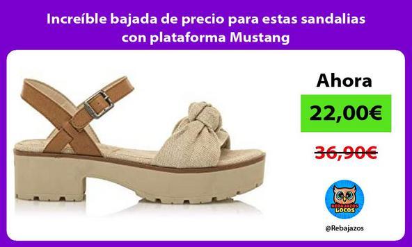 Increíble bajada de precio para estas sandalias con plataforma Mustang