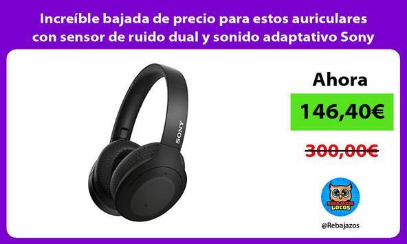 Increíble bajada de precio para estos auriculares con sensor de ruido dual y sonido adaptativo Sony