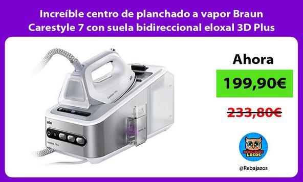 Increíble centro de planchado a vapor Braun Carestyle 7 con suela bidireccional eloxal 3D Plus