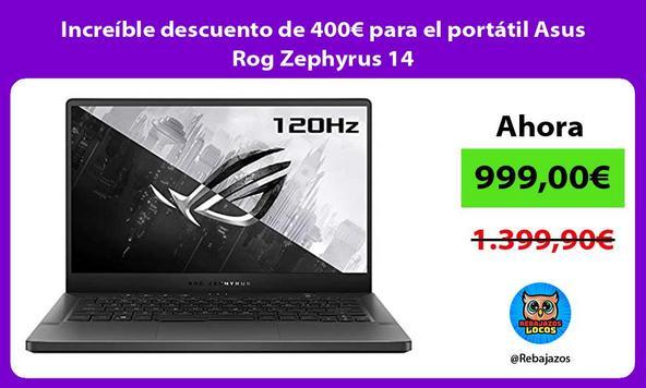 Increíble descuento de 400€ para el portátil Asus Rog Zephyrus 14