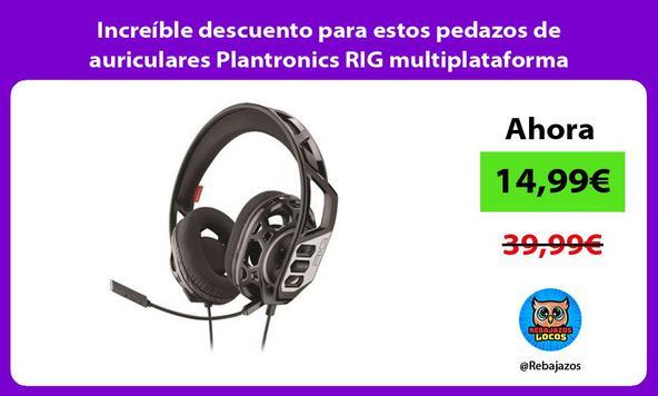 Increíble descuento para estos pedazos de auriculares Plantronics RIG multiplataforma