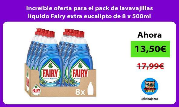 Increíble oferta para el pack de lavavajillas líquido Fairy extra eucalipto de 8 x 500ml