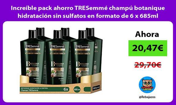 Increíble pack ahorro TRESemmé champú botanique hidratación sin sulfatos en formato de 6 x 685ml