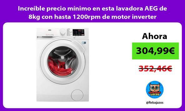 Increíble precio mínimo en esta lavadora AEG de 8kg con hasta 1200rpm de motor inverter