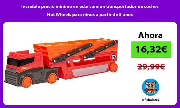 Increíble precio mínimo en este camión transportador de coches Hot Wheels para niños a partir de 5 años